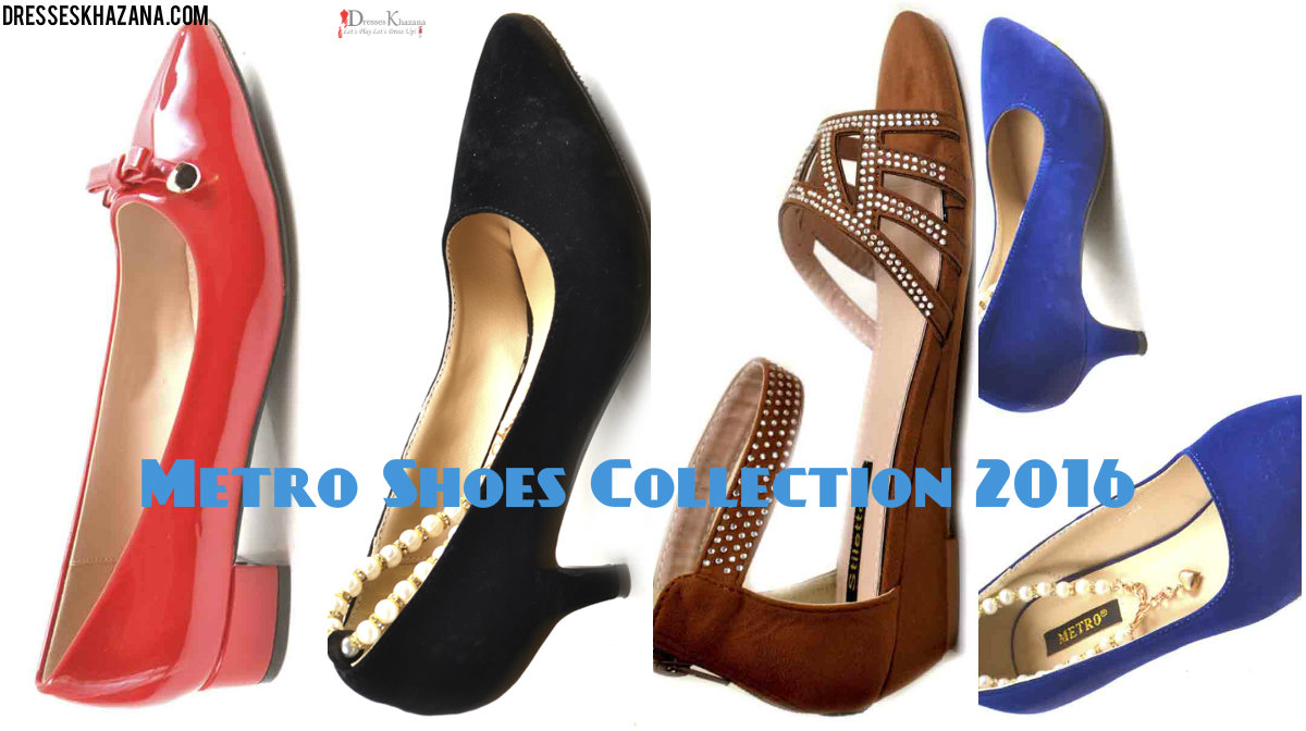 84253282e Brand New Metro Shoes Collection 2016 for Pakistani Girls