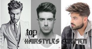 Top 8 Hairstyles for Men 2017 Designs and Haircut
