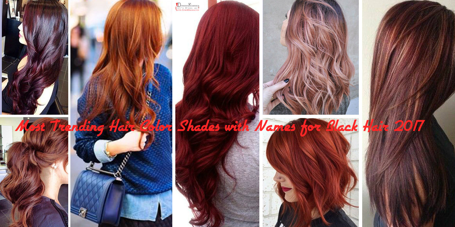Most Trending Hair Color Shades Names Black