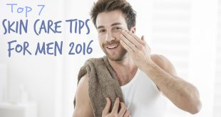 Skin Care Tips for Men 2016