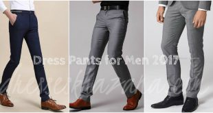 Latest Dress Pants for Men 2017