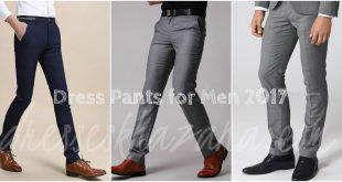 Latest Dress Pants for Men 2017