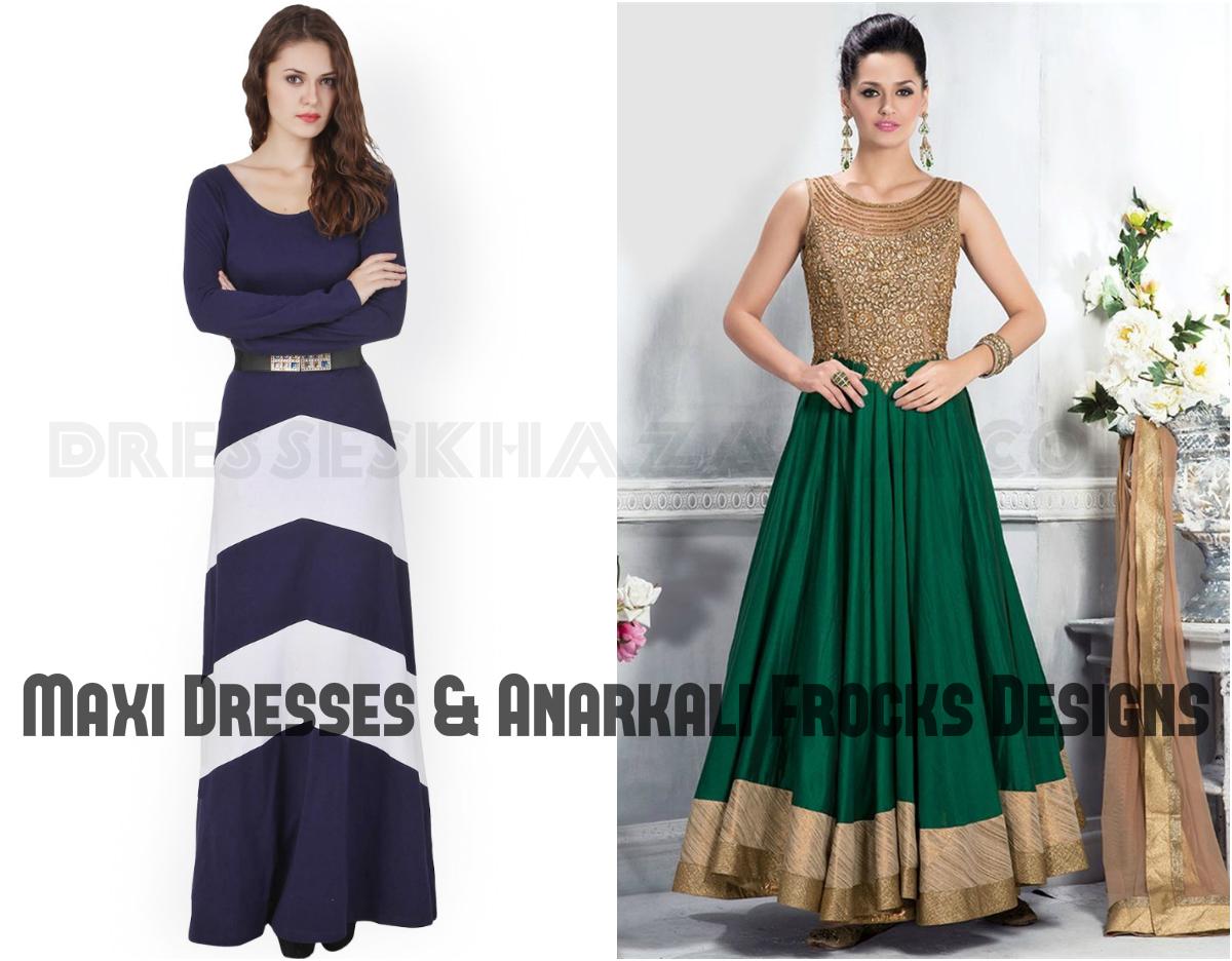 140c77e42cb Latest Maxi Dresses   Anarkali Dresses for Girls 2018 Pakistani Outfits