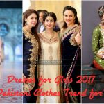 Dresses for Girls 2017 Latest Pakistani Clothes Trend for Women