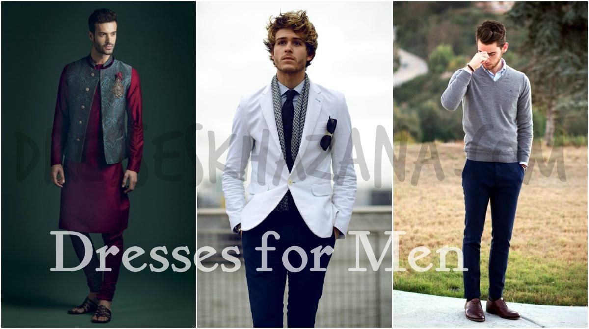 Dresses for Men 2017 - Kurta, Sherwani, Jeans, Coat, Dress Pants