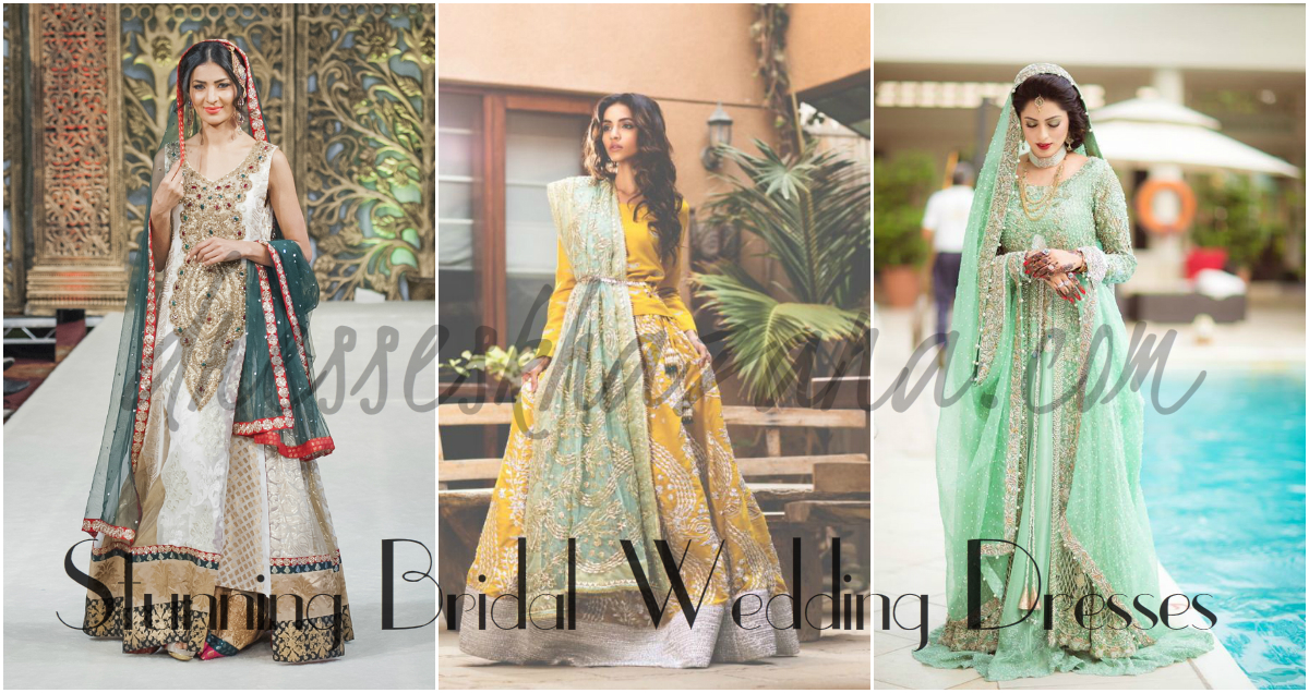 Latest Bridal Dresses 2017 Designs by Pakistani Famous Designers