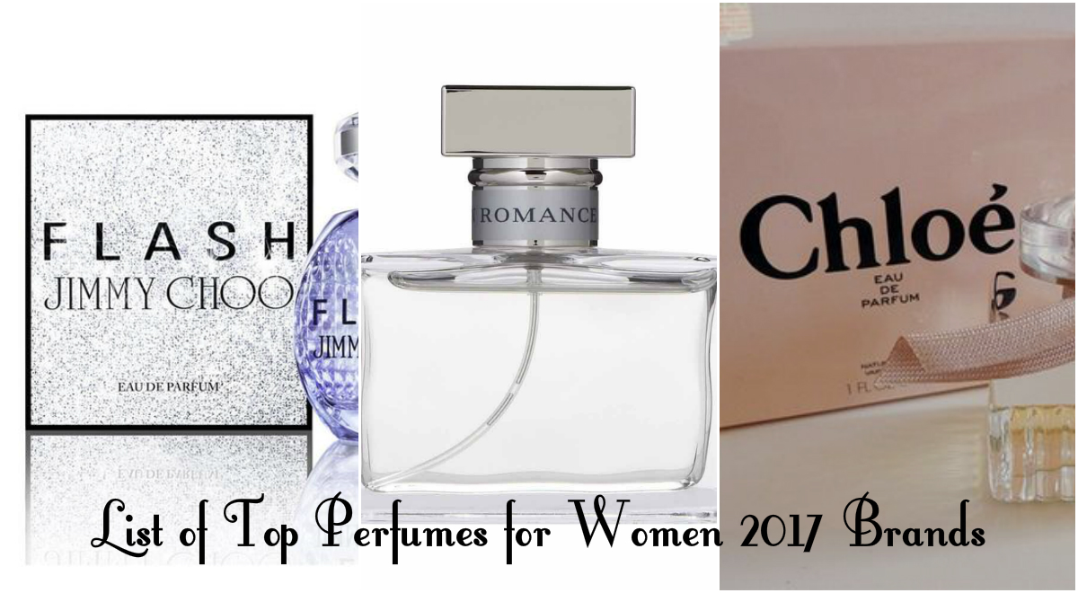 Perfume Brands - List of Top Perfumes for Women 2017 Brands