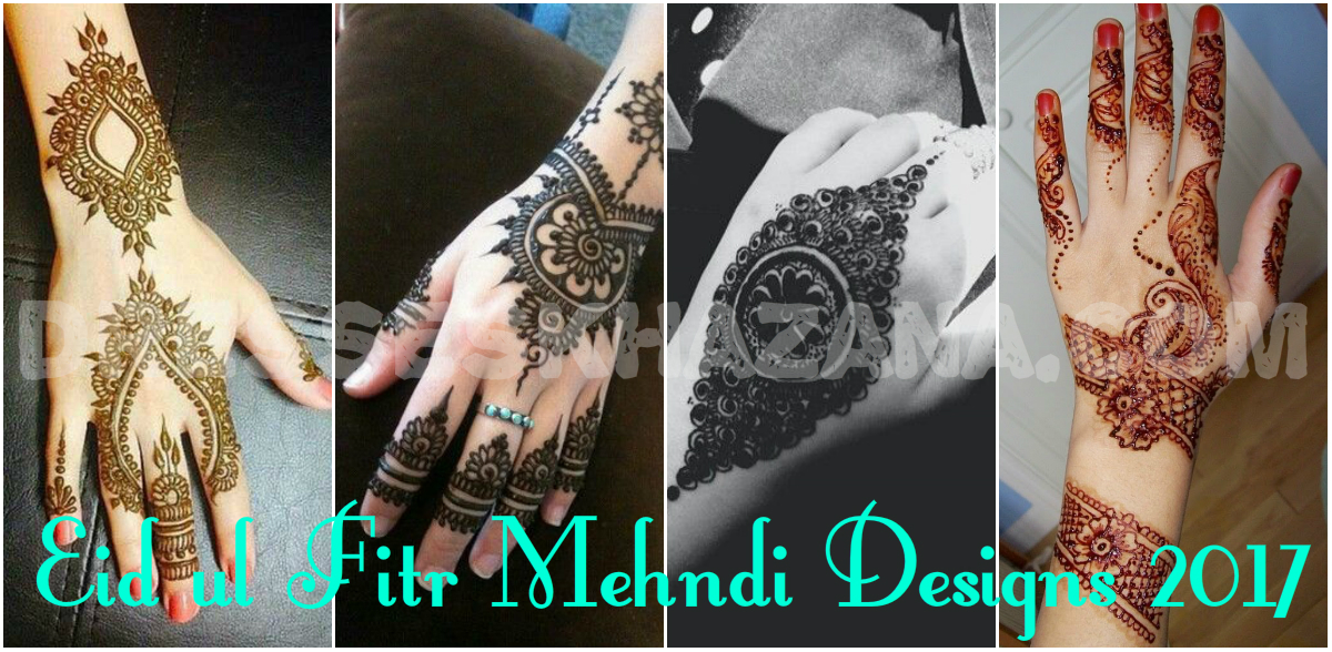 Eid Mehndi Designs 2017 - Sizzling Latest Henna Designs Collection for Girls