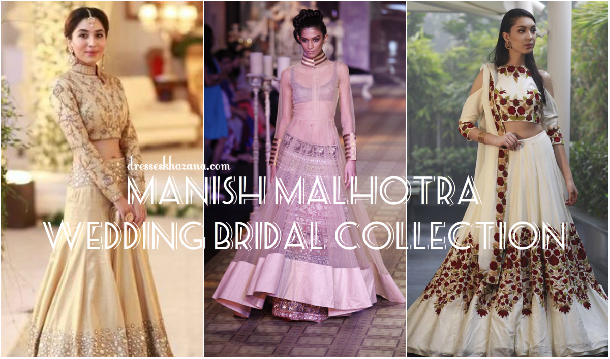 Manish Malhotra Lehengas 2017 Bridal Collection Designs for Bride