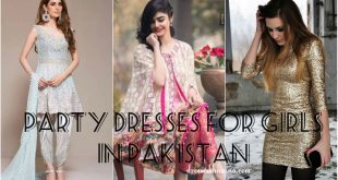 Party Dresses for Girls 2017 in Pakistan With Outstanding Modish Looks