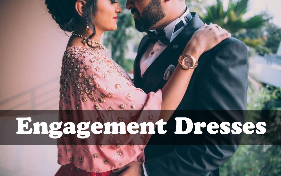 Engagement Dresses - Latest Pakistani Bridal Engagement Outfit Ideas for Girls